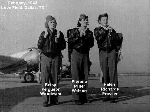Women's Air Ferrier Service members-Betsy Ferguson, Florine Miller, and Helen Richards at Love Field, Dallas, Texas, Feb. 1943 Picture loaned by Florene Miller Watson, Dec. 5, 01.