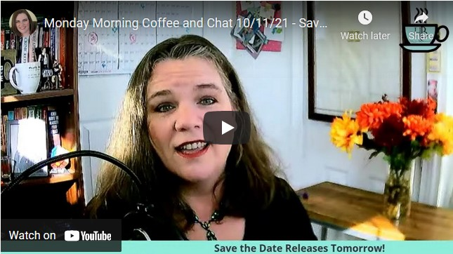 Monday Morning Coffee and Chat Episode 136 – Save the Date!